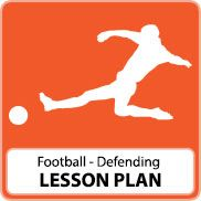 Football Lesson Plan – Defending and Formations